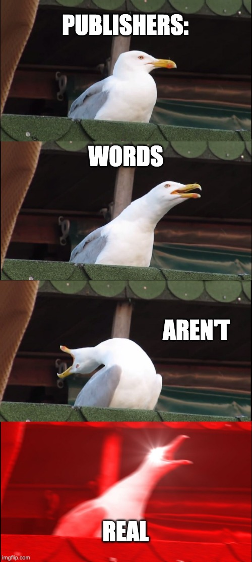 Words aren't real / seagull screaming